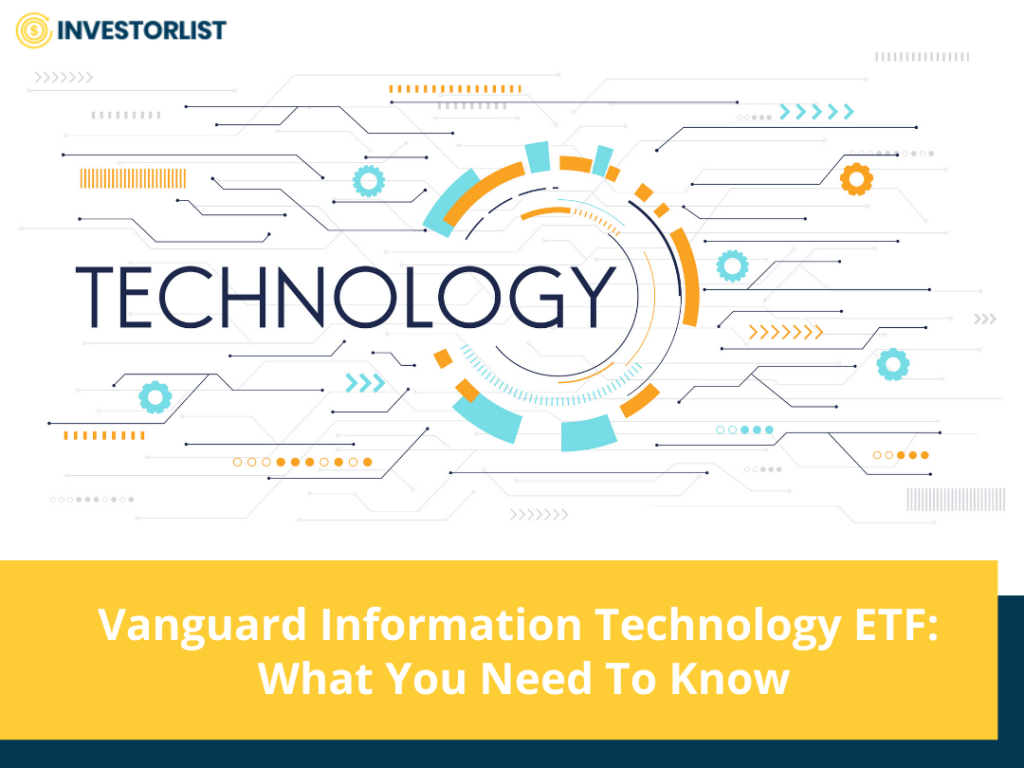 Vanguard Information Technology ETF What You Need To Know