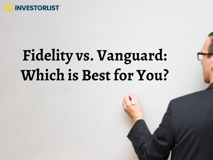 Fidelity vs. Vanguard Which is Best for You