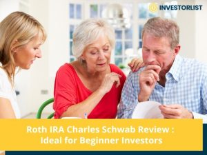 Roth IRA Charles Schwab Review