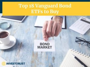 Top 18 Vanguard Bond ETFs to Buy